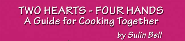Two Hearts Four Hands - A Guide for Cooking Together by Sulin Bell